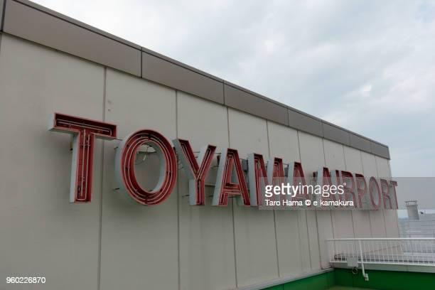 Toyama airport in Toyama city in Japan