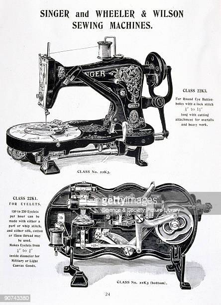Trade advertisement for Singer and Wheeler Wilson Sewing machines showing the �Class 22K1� and �22K3� models Isaac Merritt Singer totally...