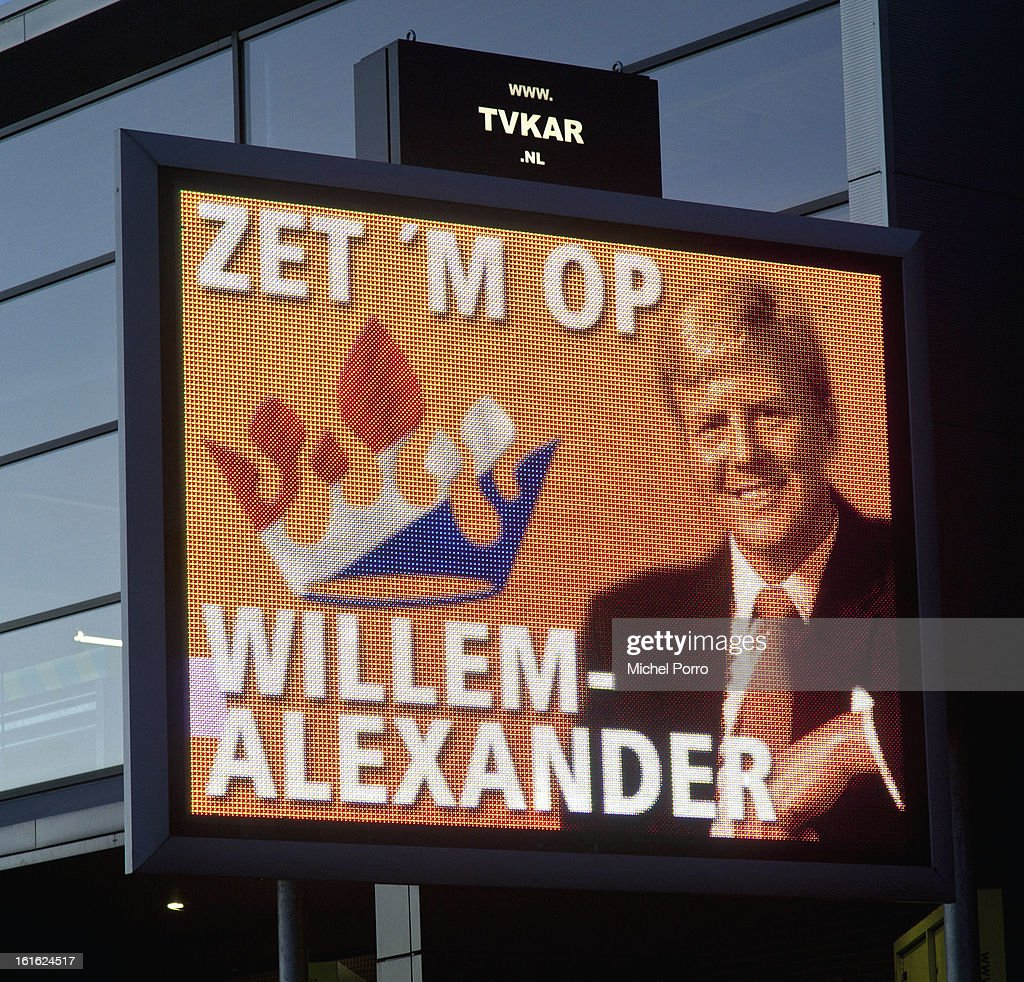A traffic information sign displays a photo of Crown Prince Willem Alexander with the supporting text 'Go For It' in preparation of his upcoming coronation on February 13, 2013 in Ede, Netherlands. The coronation Of Prince Willem Alexander will happen on April 30