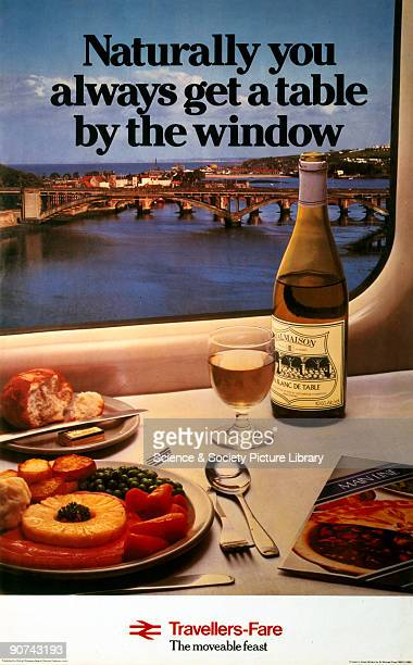 TravellersFare Naturally you always get a table by the window' BR poster 1980 Poster produced for British Rail to promote dining facilities on trains...