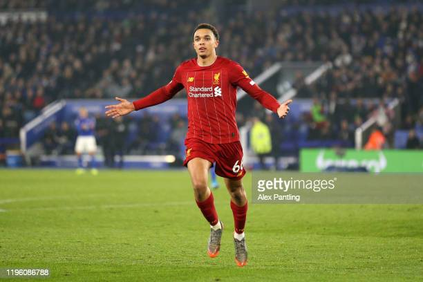 Trent AlexanderArnold of Liverpool celebrates scoring his team's fourth goal during the Premier League match between Leicester City and Liverpool FC...