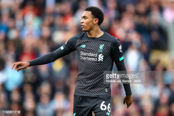 Trent AlexanderArnold of Liverpool during the Premier League match between Burnley FC and Liverpool FC at Turf Moor on August 31 2019 in Burnley...