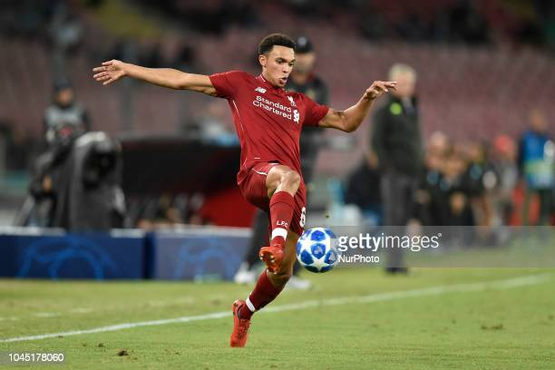 Trent AlexanderArnold of Liverpool during the UEFA Champions League group C match between SSC Napoli and Liverpool FC at Stadio San Paolo Naples...
