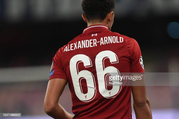 Trent AlexanderArnold of Liverpool FC during the UEFA Champions League match between SSC Napoli and Liverpool at Stadio San Paolo Naples Italy on 3...