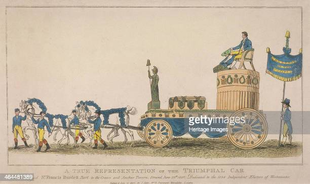Triumphal car pulled by four horses which conveyed Sir Francis Burdett to the Crown and Anchor Tavern Strand June 29th 1807 Sir Francis Burdett is...