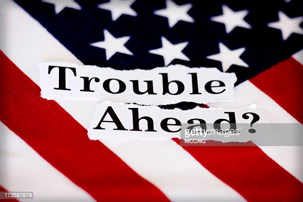trouble ahead?
