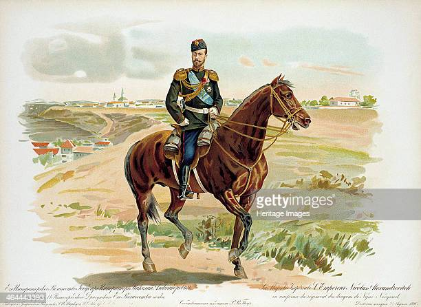 Tsar Nicholas II of Russia in the uniform of the Nizhny Novgorod Dragoon Regiment 1896 Nicholas succeeded his father Alexander III as Emperor of...