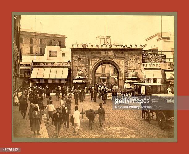 Tunis La Porte De France Tunisia Neurdein Brothers 1860 1890 The Neurdein Photographs Of Algeria Including Byzantine And Roman Ruins In Tebessa And...