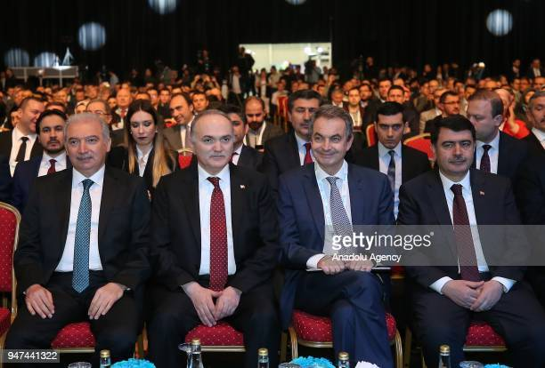 Turkish Minister of Science, Industry and Technology, Faruk Ozlu , Former Spanish Prime Minister Jose Luis Rodriguez Zapatero , Istanbuls Governor...