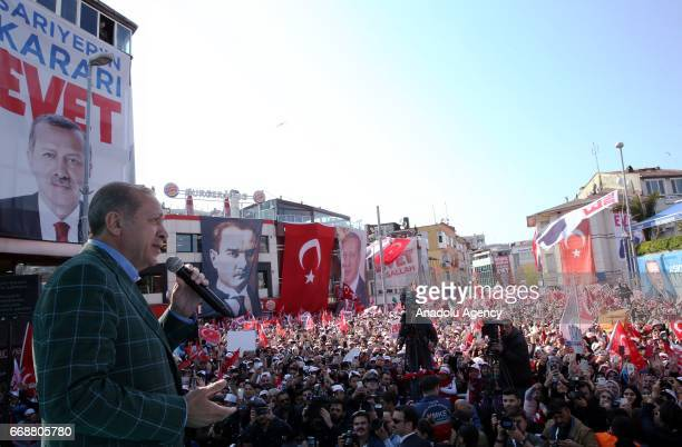 Turkish President Recep Tayyip Erdogan addresses the crowd during a meeting in Sariyer district of Istanbul Turkey on April 15 2017