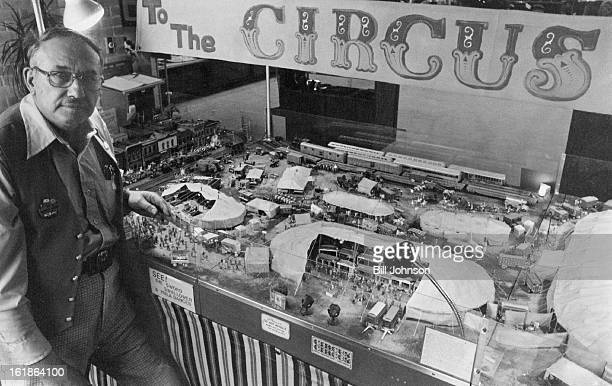 Turner Poses With His Miniature Animated Circus It is a reproduction of a typical traveling circus of the 1930s and '40 and will be on display...