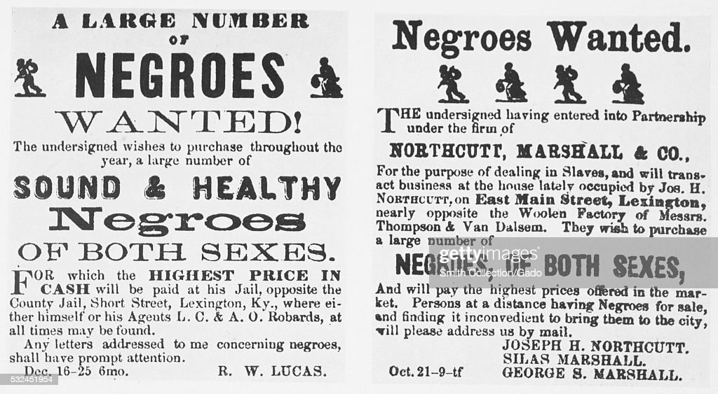 Notices For Purchase Of Slaves : News Photo