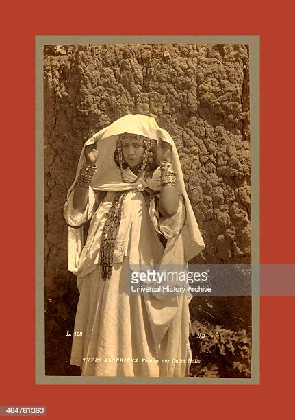 Types Algerians Woman Of Ouled Nai ¨ Ls Neurdein Brothers 1860 1890 The Neurdein Photographs Of Algeria Including Byzantine And Roman Ruins In...