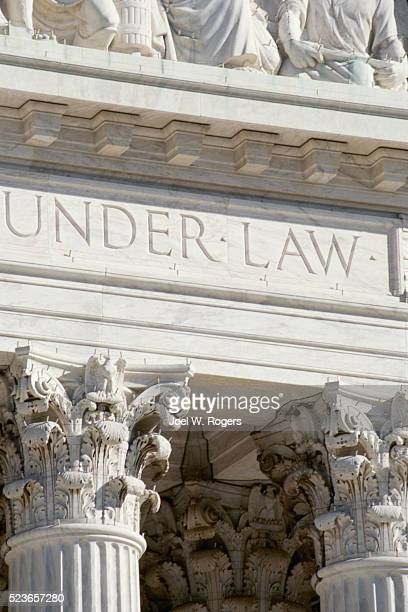"""""""...Under Law"""" on the Supreme Court Building"""