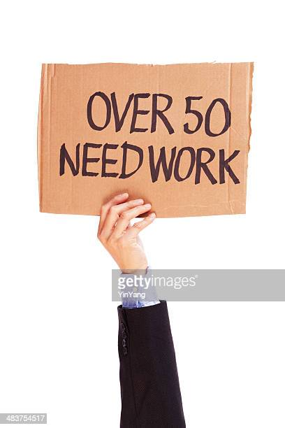 Unemployment Over 50 Need Work and Job Sign