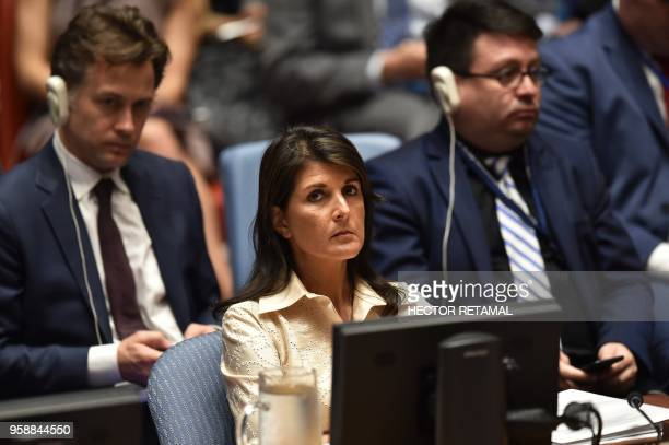 United States Ambassador to the United Nations Nikki Haley attends a UN Security Council on May 15 at UN Headquarters in New York The US ambassador...