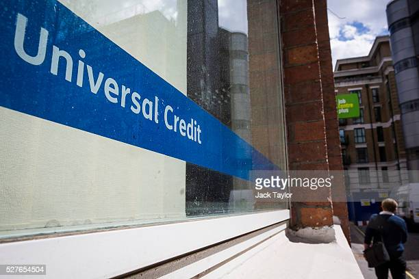 Universal Credit sign in the window of the Job Centre in Westminster on May 3 2016 in London England The Resolution Foundation chaired by former...