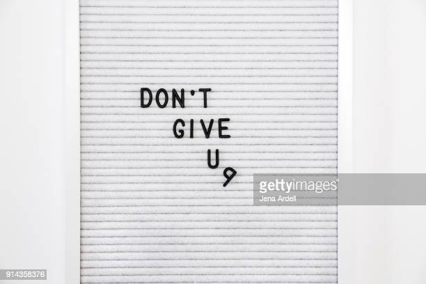 Unmotivated And Lazy Letterboard That Says Don't Give Up