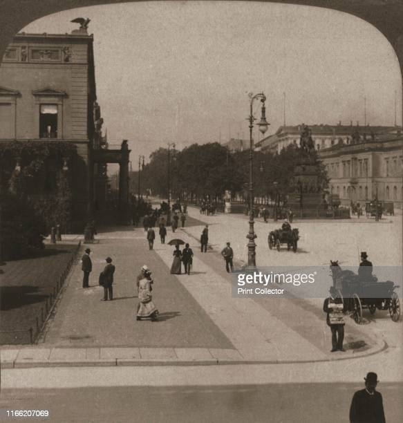 "Unter den Linden, Berlin', 1903. From ""Underwood and Underwood Publishers, New York-London-Toroto Canada-Ottawa Kansas. "". Artist Works and Sun..."