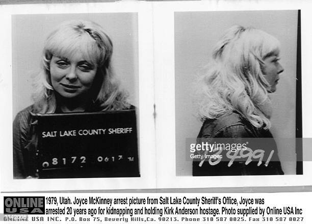 1979 Utah Joyce McKinney's arrest picture from Salt Lake County Sheriff's office Joyce was arrested 20 years ago for kidnapping and holding hostage...