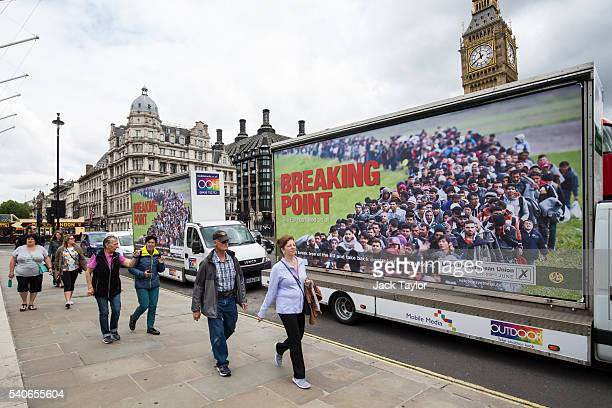 Vans displaying the United Kingdom Independence Party's new EU referendum campaign poster are driven around Parliament Square on June 16 2016 in...