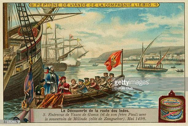 Vasco da Gama meets Malindi authorities off the Swahili Coast in May1498 French Entrevue de Vasco de Gama avec le souverain de Melinde Liebig card...