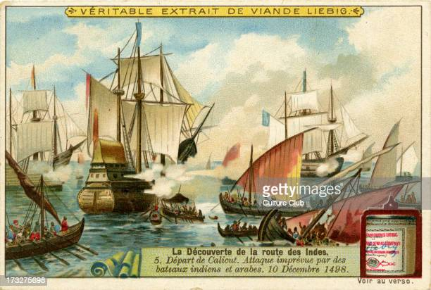 Vasco de Gama 's departure from Calicut 10 December 1498 His ships are unexpectedly attacked by Indian and Arab boats Liebig Company collectible...