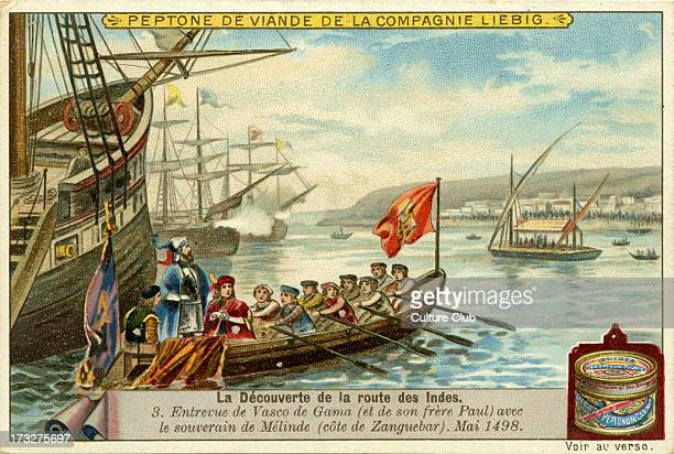 Vasco de Gama 's meeting with the ruler of Malindi off the Swahili Coast Africa May 1498 Liebig Company collectible cards series 'The Discovery of...