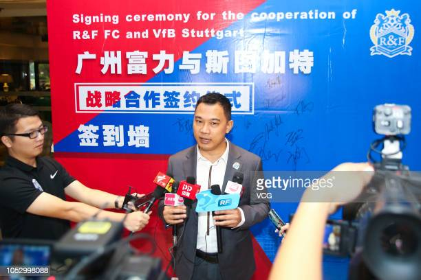 Vice Chairman of Guangzhou RF Huang Shenghua attends the signing ceremony for the cooperation of Guangzhou RF FC and VfB Stuttgart on October 10 2018...