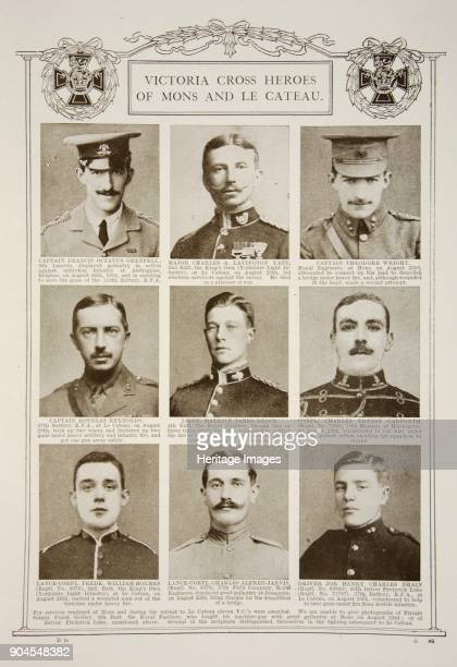 Victoria Cross Heroes of Mons and Le Cateau c19141919 Captain Francis Octavus Grenfell Major Charles A Lavington Yate Captain Theodore Wright Captain...