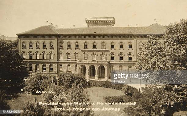 Vienna 9th district Psychiatric Clinic of the University of Vienna and mental hospital in the Allgemeines Krankenhaus Prof J Wagner of Jauregg...