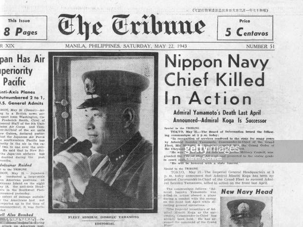 View 'abovethe fold' of the front page of the Tribune with a headline that reads 'Nippon Navy Chief Killed In Action' Manila Philippines May 22 1943...