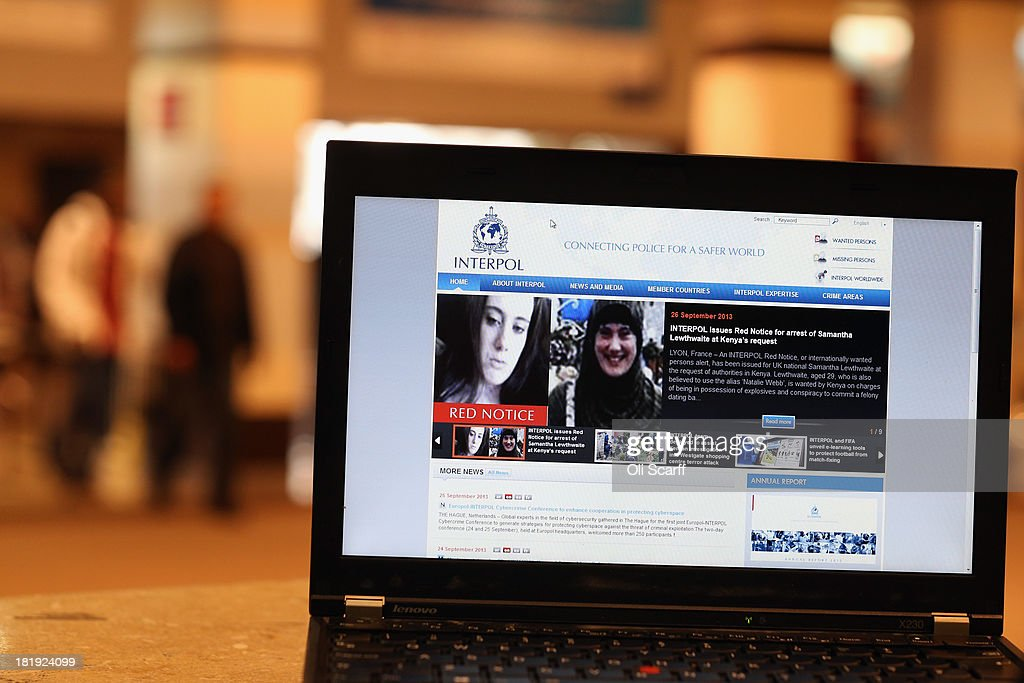 A view of a laptop computer screen showing the Interpol website which features a 'Red Notice' for the arrest of Samantha Lewthwaite on September 26, 2013 in London, England. The notice, which has been requested by the Kenyan authorities following the terrorist attack on the Westgate Shopping complex in Nairobi, relates to charges of possession of explosives and conspiracy to commit a crime by the British national who is also rreferred to as the 'White Widow'.