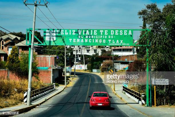 View of a sign reading Have a nice trip at the municipality of Tenancingo Tlaxcala state Mexico on January 19 2018 The most powerful pimps of Mexico...