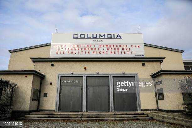 View of Colombia Halle event venue with its Marquee reading 'If politicians wont' save us, then a beverages store will soon be open here!' on the...