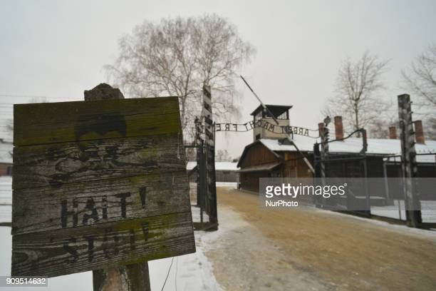 A view of 'Halt' sign near the entrence gate to the former Auschwitz 1 camp just a few days ahead of the 73rd Anniversary of the Liberation of...
