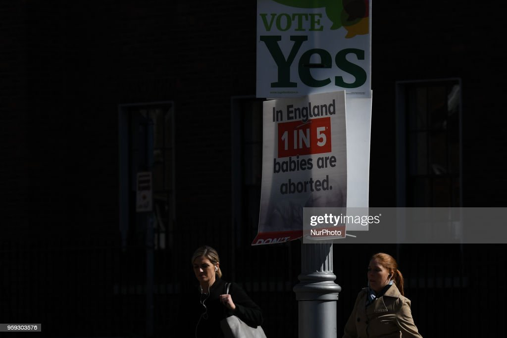 A view of Pro-Choice and Pro-Life posters in Dublin's City Center, seen ahead of the referendum in relation to the eighth amendment of the Irish Constitution seen on May 16, 2018. Ireland will hold a referendum on May 25 on whether to alter its constitution to legalise abortion. On Wednesday, May 16, 2018, in Dublin, Ireland.
