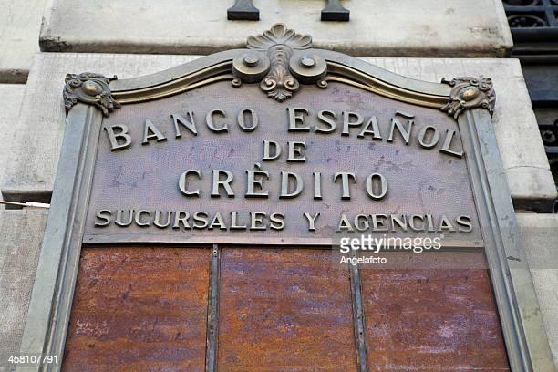"View of Spanish National Bank ""Banco Espanol de Credito"""