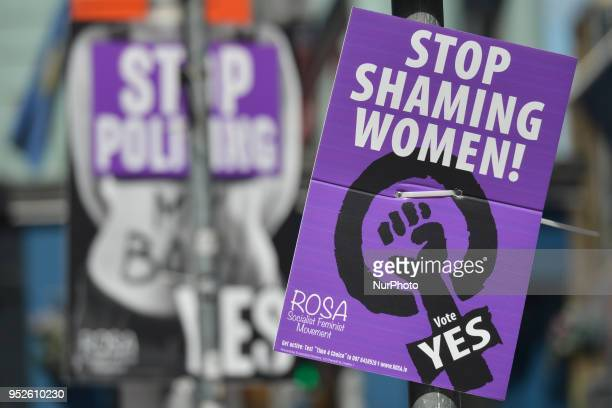 A view of 'Stop SHaming Women' Vote YES poster seen in Dublin advocating repeal of the Eighth Amendment of the Irish Constitution the referendum...