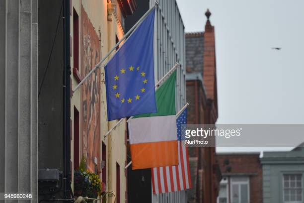 A view of the American Irish and European Union flags seen in Dublin's city center On Friday April 13 in Dublin Ireland