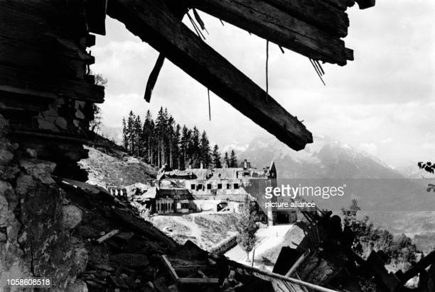 View of the destroyed Berghof the country house of Adolf Hitler and for a limited period Führer headquarters on the Obersalzberg near Berchtesgarden...