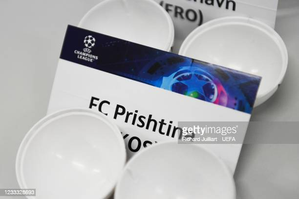 View of the FC Prishtina card ahead of the UEFA Champions League 2021/22 Preliminary Round draw at the UEFA headquarters, The House of European...