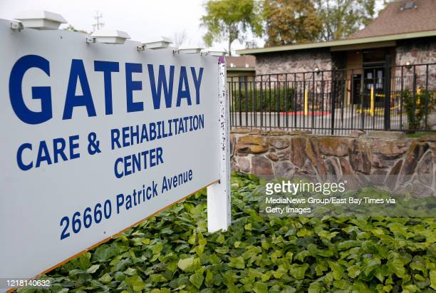 A view of the Gateway Care and Rehabilitation Center is seen in Hayward Calif on Wednesday April 8 2020 Six patients there have died of Covid19 and...