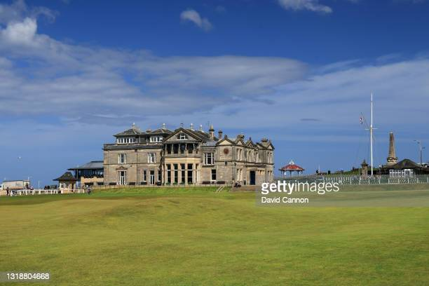 View of the par 4, 18th green on The Old Course at St Andrews with the Royal and Ancient Golf Club Clubhouse on May 11, 2021 in St Andrews, Scotland.