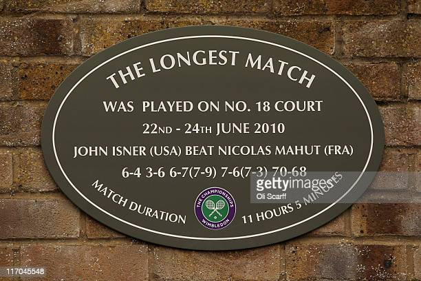 A view of the plaque hanging outside court 18 stating 'The Longest Match' in honor of the match played by John Isner and Nicolas Mahut during...