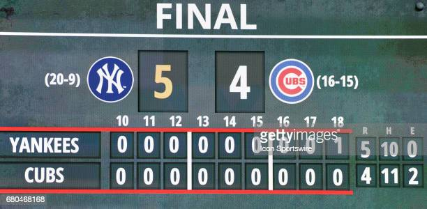 A view of the scoreboard after a game between the New York Yankees and the Chicago Cubs on May 8 at Wrigley Field in Chicago IL Yankees won 54