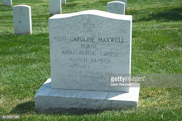 View of the tombstone for Army Nurse Anna Caroline Maxwell at Arlington National Cemetery Arlington Virginia April 20 2012 Known as the American...