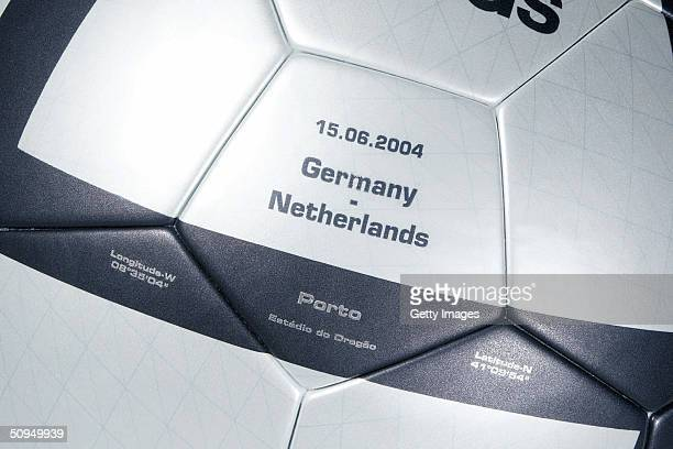 Views of the adidas Roteiro match ball for the Germany v The Netherlands match the roteiro is the Official ball of the UEFA 2004 European...
