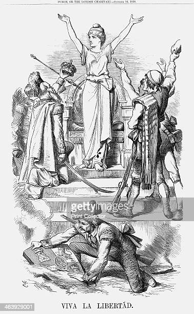 'Viva La Libertád' 1868 In September 1868 Queen Isabella of Spain fled her country after the outbreak of revolution and the defeat of her troops by...