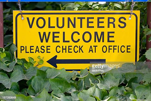 Volunteers Welcome Sign, Please Check at Office.